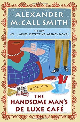 Image of The Handsome Man's De Luxe Café: No. 1 Ladies' Detective Agency (15) (No. 1 Ladies' Detective Agency Series)