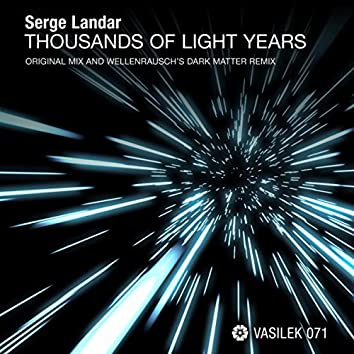 Thousands of Light Years