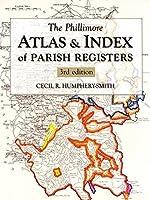 Phillimore Atlas and Index of Parish Registers