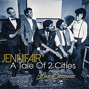 A Tale of 2 Cities (Live Sessions)