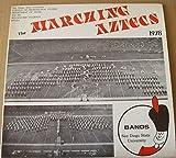 San Diego State University Marching Aztecs 1978 : Aztec Fanfare 77; My Funny Valentine; Farendole; Football Medley Fanfare/ Seahawks; Fanfare 78; That Old Blck Magic; Chorus Line; I Go To Rio