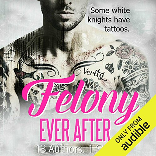 Felony Ever After audiobook cover art