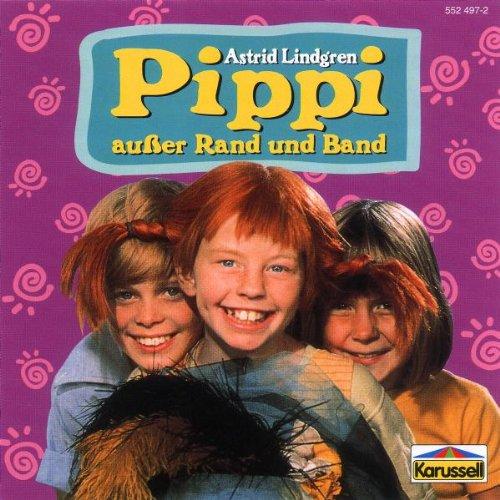 Pippi ausser Rand und Band (Hörspiel)