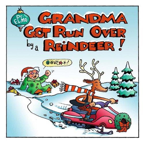 Grandma Got Run Over by a Reindeer (Original)