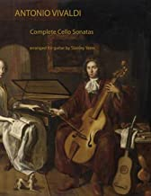 Antonio Vivaldi: Complete Cello Sonatas Arranged for Solo Guitar