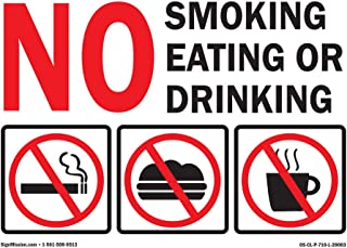 SignMission OSHA No Smoking Eating or Drinking Sign with Graphic | Vinyl Decal | Protect Your Business, Construction Site, Warehouse & Shop Area | Made in The USA, Size: 10