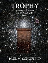 TROPHY (The Trophy Saga Book 1) (English Edition)