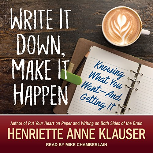Write It Down, Make It Happen audiobook cover art