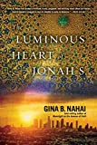 Image of The Luminous Heart of Jonah S.