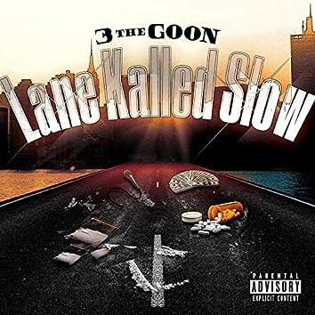 Lane Kalled Slow (Radio Edit)