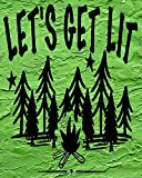 Let's Get Lit: Camping Journals and Planners 150...