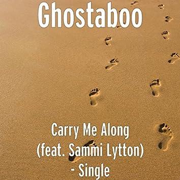 Carry Me Along (feat. Sammi Lytton)