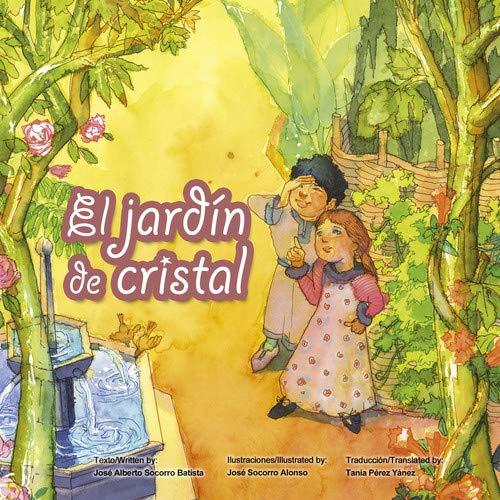 El jardín de cristal (Cuentos Solidarios)