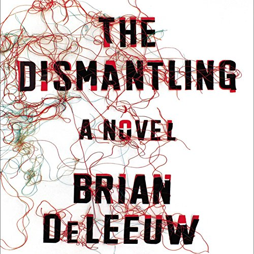 The Dismantling audiobook cover art