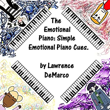 The Emotional Piano: Simple Emotional Piano Cues