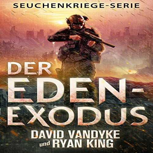Der Eden-Exodus [The Eden Exodus] audiobook cover art