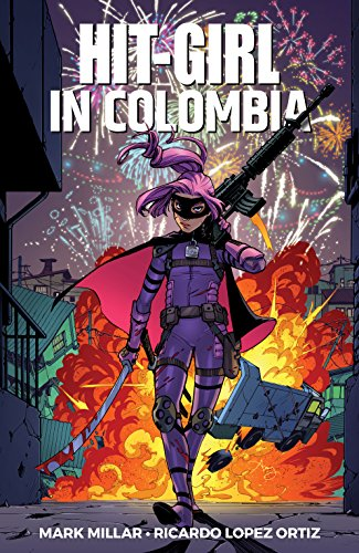 Hit-Girl Vol. 1: Colombia (English Edition)