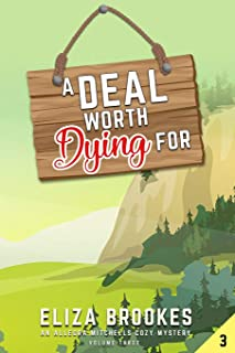 A Deal Worth Dying For: Cozy Mystery