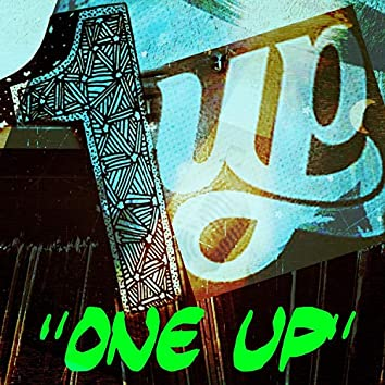"""""""One Up"""" (feat. Jxwn)"""