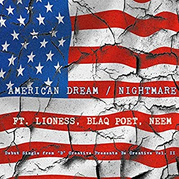American Dream/Nightmare