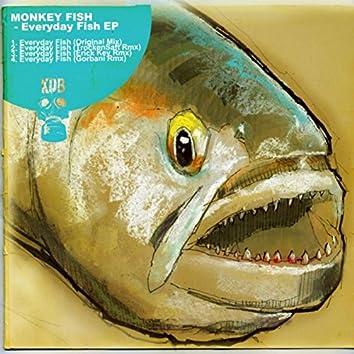 Everyday Fish