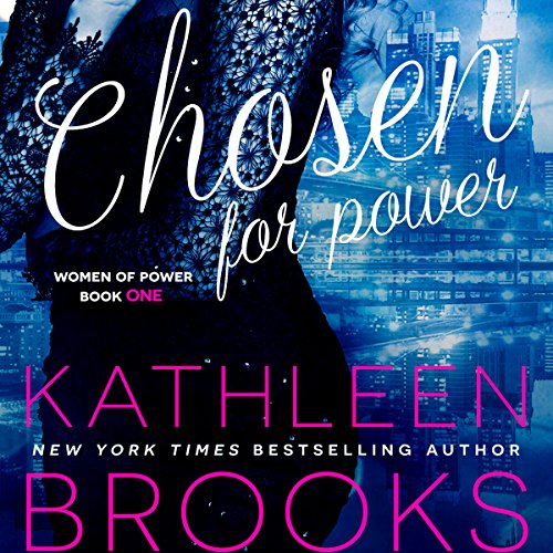 Chosen for Power     Women of Power Series, Volume 1              Autor:                                                                                                                                 Kathleen Brooks                               Sprecher:                                                                                                                                 Amy McFadden                      Spieldauer: 7 Std. und 1 Min.     1 Bewertung     Gesamt 3,0