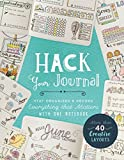 Hack Your Journal: Stay Organized & Record Everything that...