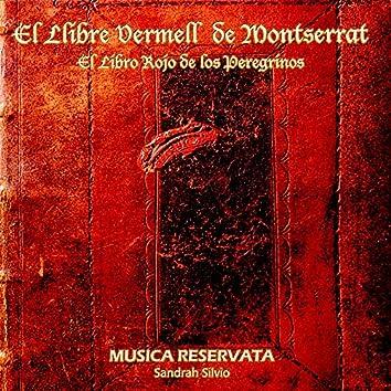 El Llibre Vermell de Montserrat. El Libro Rojo de los Peregrinos