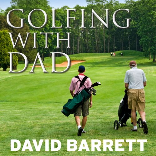 Golfing with Dad audiobook cover art