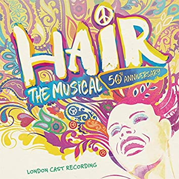 Hair: The Musical - 50th Anniversary Cast Recording