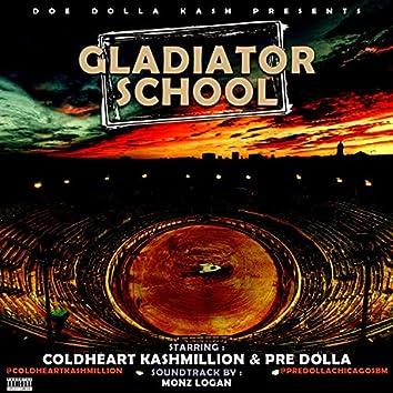Gladiator School