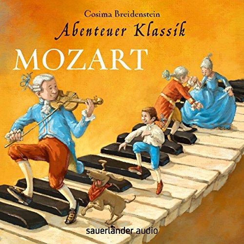 Mozart (Abenteuer Klassik) audiobook cover art
