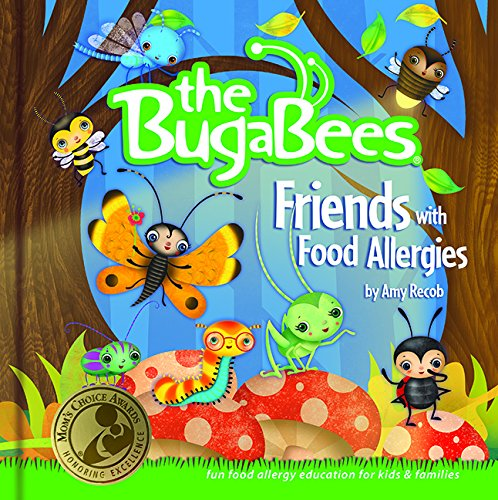 Compare Textbook Prices for The Bugabees: Friends With Food Allergies 2 Edition ISBN 8601405150127 by Amy Recob
