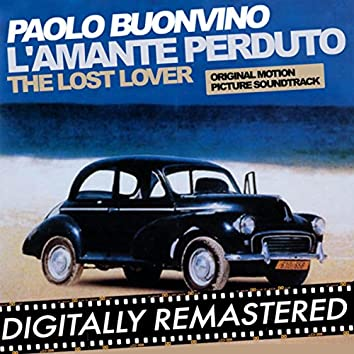 L'amante perduto - The Lost Lover (Original Motion Picture Soundtrack)