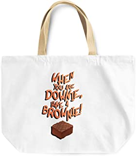 Loud Universe When You Are Downie Have a Brownie Funny Words Of Advice Reusable Shopping Beach Tote Bag