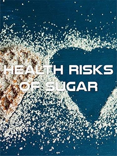 Health Risks of Sugar