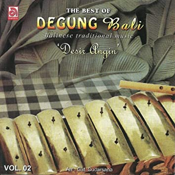 The Best Of Degung Bali, Vol. 2 (Balinese Traditional Music)