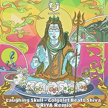 Golgolet Beats Shiva (Uriya Remix) (Uriya Remix)