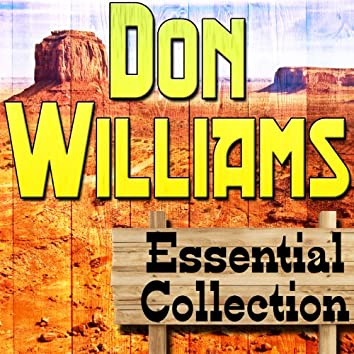 Don Williams Essential Collection