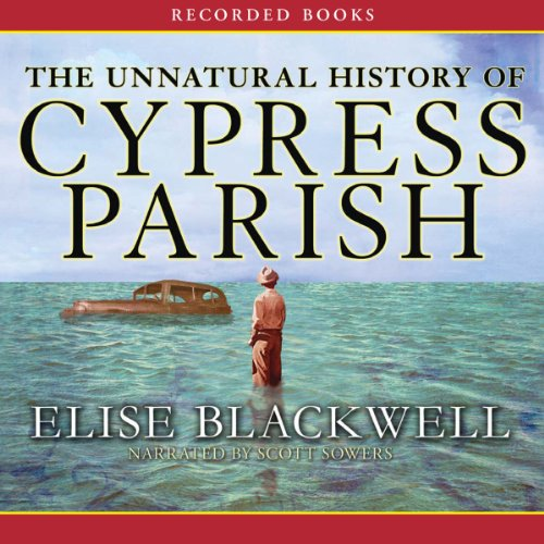 The Unnatural History of Cypress Parish audiobook cover art