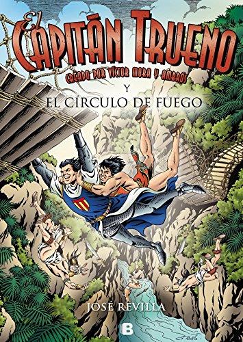 El Capitán Trueno y el Círculo de Fuego (El Capitán Trueno)
