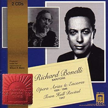 Opera Arias (Baritone): Bonelli, Richard - Ambroise, T. / Massenet, J. / Gounod, C.-F. / Giordano, U. / Verdi, G. / Wagner, R. (1934-1946)