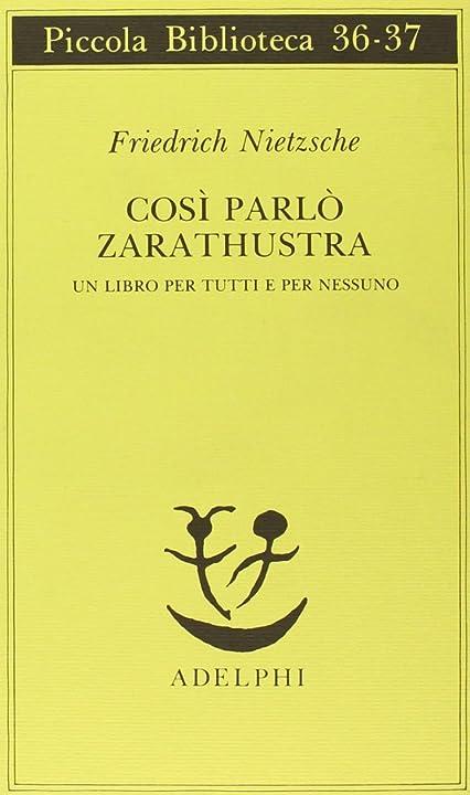 Friedrich nietzsche - così parlò zarathustra. un libro per tutti e per nessuno (italiano)copertina flessibile 978-8845906558