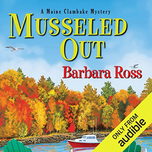 Musseled Out     A Maine Clambake Mystery              De :                                                                                                                                 Barbara Ross                               Lu par :                                                                                                                                 Dara Rosenberg                      Durée : 7 h et 28 min     Pas de notations     Global 0,0