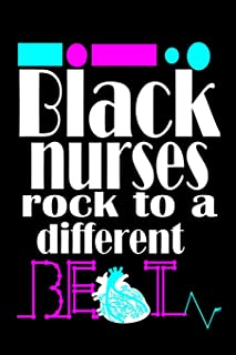 Black Nurses Rock To a Different Beat:: Nurse Diary for Afro American Nurses to write shift notes in, Great for Black men and women nurses to use as a notebook or journal, (6 x 9 , 110 lined pages)