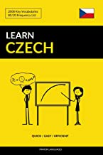 Learn Czech - Quick / Easy / Efficient: 2000 Key Vocabularies