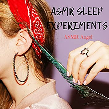 ASMR Sleep Experiments