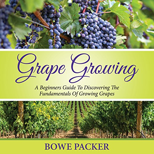 Grape Growing audiobook cover art