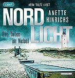 Nordlicht - Die Toten im Nebel (Boisen & Nyborg ermitteln, Band 4)