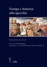 Europa E America Allo Specchio: Studi Per Francesca Cantu